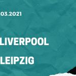 FC Liverpool - RB Leipzig Tipp 10.03.2021