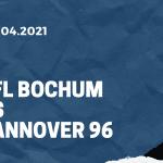 VfL Bochum - Hannover 96 Tipp 18.04.2021