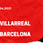 FC Villarreal - FC Barcelona Tipp 25.04.2021
