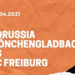 Borussia Mönchengladbach – SC Freiburg Wetten Tipp 03.04.2021