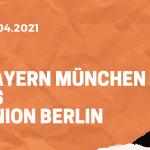 FC Bayern München – 1. FC Union Berlin Tipp 10.04.2021