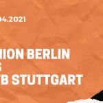 1.FC Union Berlin – VfB Stuttgart Tipp 17.04.2021