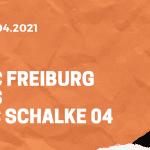 SC Freiburg – FC Schalke 04 Tipp 17.04.2021