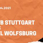 VfB Stuttgart – VfL Wolfsburg Tipp 21.04.2021