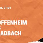 TSG 1899 Hoffenheim - Borussia Mönchengladbach Tipp 21.04.2021