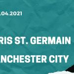 Paris St. Germain - Manchester City Tipp 28.04.2021