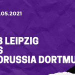 RB Leipzig – Borussia Dortmund Finale Tipp 13.05.2021