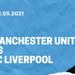 Manchester United - FC Liverpool Tipp 02.05.2021