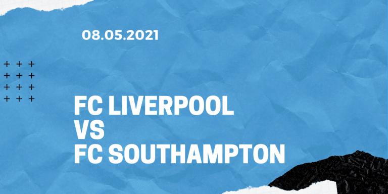 FC Liverpool - FC Southampton Tipp 08.05.2021