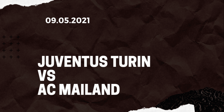 Juventus Turin - AC Mailand Tipp 09.05.2021