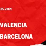 FC Valencia - FC Barcelona Tipp 02.05.2021