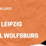 RB Leipzig – VfL Wolfsburg Tipp 16.05.2021