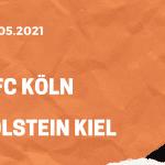 1. FC Köln - Holstein Kiel Relegation Tipp 26.05.2021