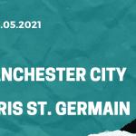 Manchester City - Paris St. Germain Tipp 04.05.2021
