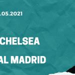 FC Chelsea - Real Madrid Tipp 05.05.2021