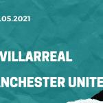 FC Villarreal - Manchester United Finale Tipp 26.05.2021