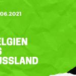 Belgien - Russland Tipp 12.06.2021