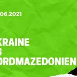 Ukraine - Nordmazedonien Tipp 17.06.2021