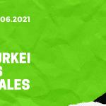 Türkei – Wales Tipp 16.06.2021