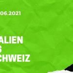Italien – Schweiz Tipp 16.06.2021