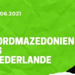 Nordmazedonien - Niederlande Tipp 21.06.2021