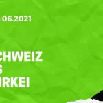 Schweiz – Türkei Tipp 20.06.2021