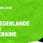Niederlande - Ukraine Tipp 13.06.2021