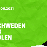 Schweden - Polen Tipp 23.06.2021