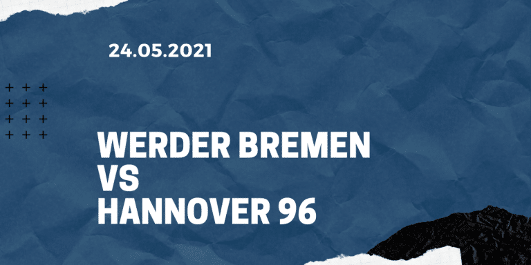 Werder Bremen - Hannover 96 Tipp 24.07.2021