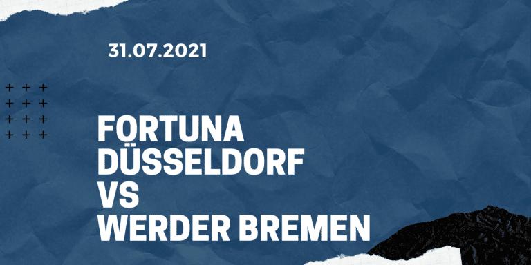 Fortuna Düsseldorf - Werder Bremen Tipp 31.07.2021