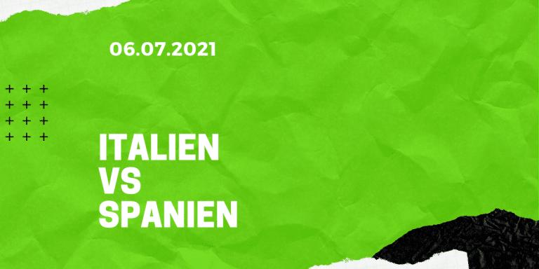 Italien – Spanien Tipp 06.07.2021 EM-Halbfinale