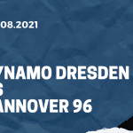 Dynamo Dresden - Hannover 96 Tipp 14.08.2021
