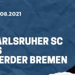 Karlsruher SC - Werder Bremen Tipp 21.08.2021