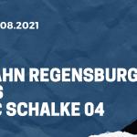 SSV Jahn Regensburg - FC Schalke 04 Tipp 21.08.2021