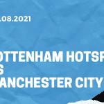 Tottenham Hotspur - Manchester City Tipp 15.08.2021