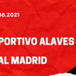 Deportivo Alaves - Real Madrid Tipp 14.08.2021