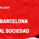 FC Barcelona - Real Sociedad San Sebastian Tipp 15.08.2021
