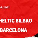 Athletic Bilbao - FC Barcelona Tipp 21.08.2021