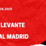 UD Levante - Real Madrid Tipp 22.08.2021