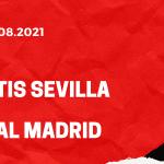 Betis Sevilla - Real Madrid Tipp 28.08.2021