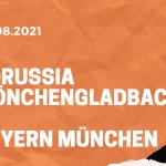 Borussia Mönchengladbach - FC Bayern München Tipp 13.08.2021