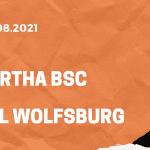 Hertha BSC – VfL Wolfsburg Tipp 21.08.2021