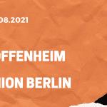 TSG 1899 Hoffenheim – 1. FC Union Berlin Tipp 22.082.2021