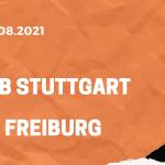VfB Stuttgart – SC Freiburg Tipp 28.08.2021