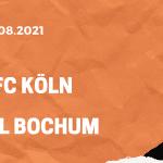 1.FC Köln – VfL Bochum Tipp 28.08.2021