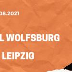 VfL Wolfsburg – RB Leipzig Tipp 29.08.2021