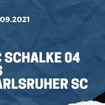 FC Schalke 04 - Karlsruher SC Tipp 17.09.2021