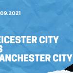 Leicester City - Manchester City Tipp 11.09.2021