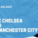 FC Chelsea - Manchester City Tipp 25.09.2021