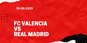 FC Valencia - Real Madrid Tipp 19.09.2021 La Liga